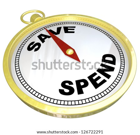 A compass with red needle pointing to the word Save and away from Spend, representing fiscal responsibility and the importance of saving and investing for building future wealth - stock photo