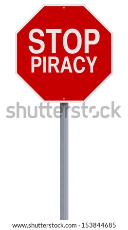 A conceptual stop sign against Piracy
