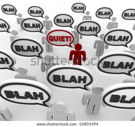 A crowd of people in disorganized communication, with one person yelling Quiet! - stock photo