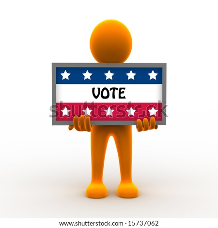 A cute 3d character is holding up a voting banner for the upcoming elections. - stock photo