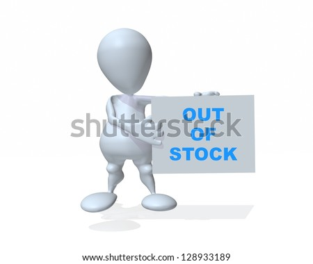 A 3d man holding an out of stock sign