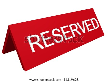A 3D perspective reserved sign - stock photo