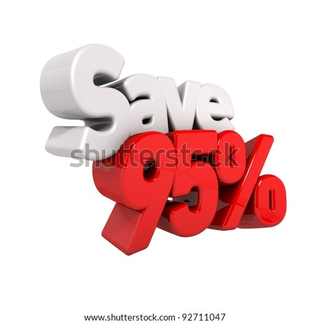 A 3d render of ninety-five percent price reduction and save in text and numbers angled obliquely isolated on white - stock photo