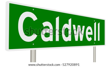 A 3d rendering of a green highway sign for Caldwell, Idaho