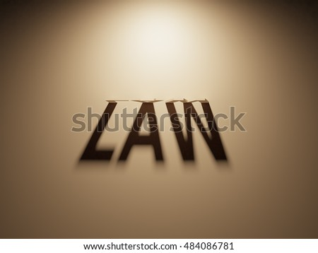 A 3D Rendering of the Shadow of an upside down text that reads Law.