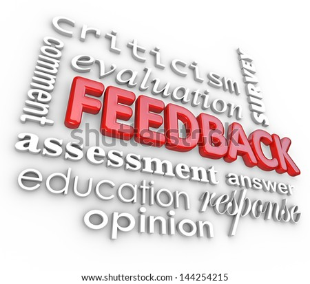 A 3d word collage focused on the word Feedback and other terms like assessment, evaluation, comment, response, criticism, survey and answer - stock photo