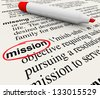 A dictionary page with the definition for the word Mission circled with a red marker to define a task, job, objective, or plan you want to achieve or accomplish - stock photo