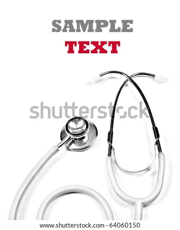 a Doctor's stethoscope on a pure white background with space for text - stock photo