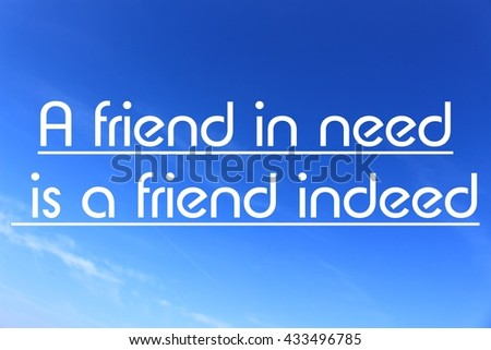 friend is need friend indeed essay