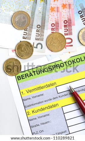 "A German ""Beratungsprotokoll"" (documentation of consultation), as its mandatory at a bank- or insurance consultation"