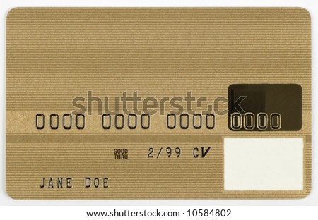 A gold credit card with all numbers and names fake.