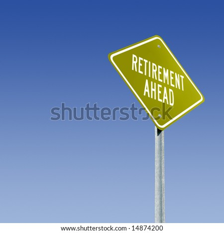 A golden sign for the golden years. - stock photo