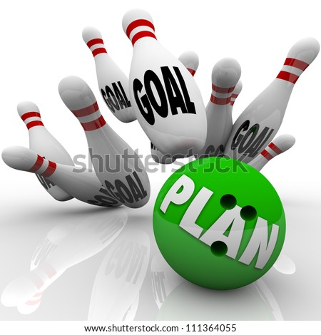 A green bowling ball with the word Plan on it hits many pins with the word goal to symbolize goals and missions being achieved and accomplished with an effective strategy - stock photo