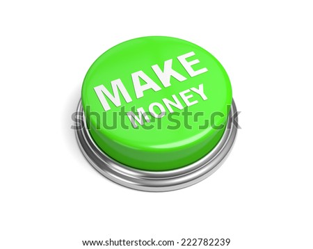 A green button with the word make money on it - stock photo