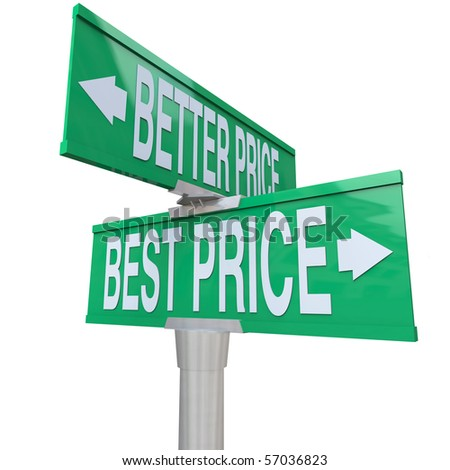 A green two-way street sign pointing to Better Price and Best Price - stock photo