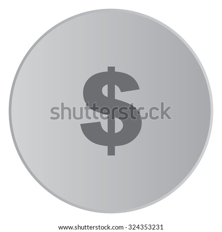 A Grey Icon Isolated on a Button with Grey Background - Dollar Sign