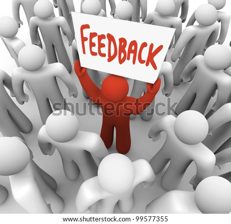 A group of people with one red person lifting a sign reading Feedback, representing the market research or opinions you should gather when planning a business strategy or product launch
