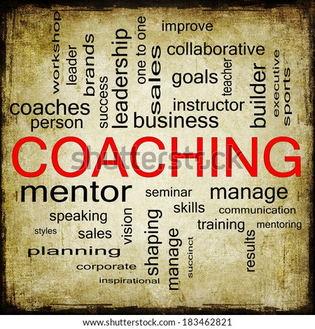 A Grunge Coaching word cloud concept with terms such as mentor, seminar, instructor, sports, goals and more. - stock photo