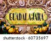 a Guadalajara sign writen in mosaic tiles - stock photo