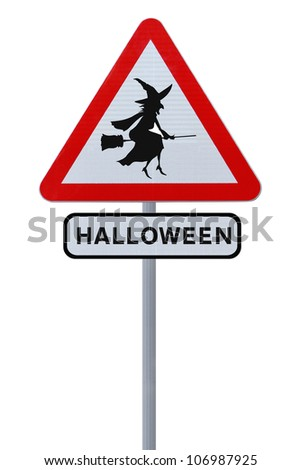 A halloween road sign with a witch silhouette (isolated on white)
