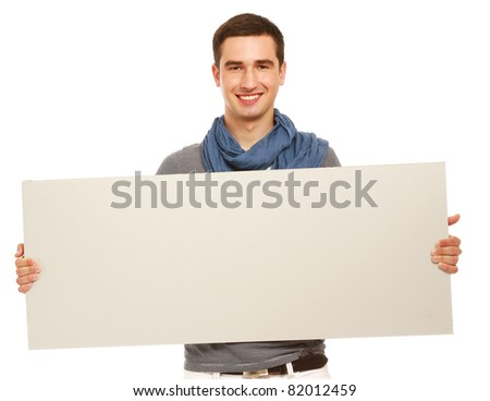 A handsoma man holding a blank, isolated on white - stock photo