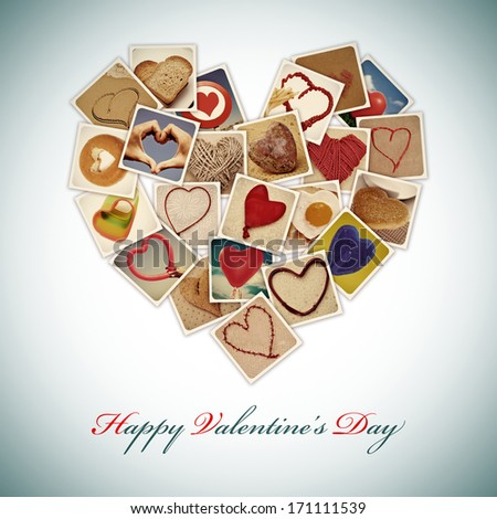 a heart-shaped collage of different pictures shot by myself of hearts and heart-shaped things, and the sentence happy valentines day - stock photo