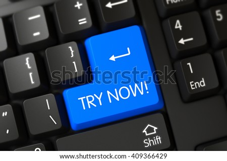 A Keyboard with Blue Button - Try Now. Try Now Keypad on Computer Keyboard. Concepts of Try Now, with a Try Now on Blue Enter Keypad on Black Keyboard. 3D.