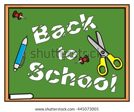 a little worn inscription on the blackboard back to school and stationery items - stock photo