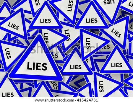 A lot of lies triangle road sign - stock photo