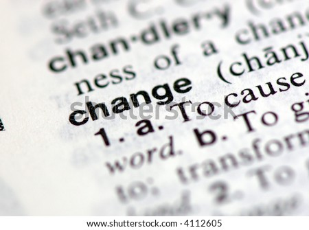 """A macro shot of the word """"change"""" from the dictionary - stock photo"""