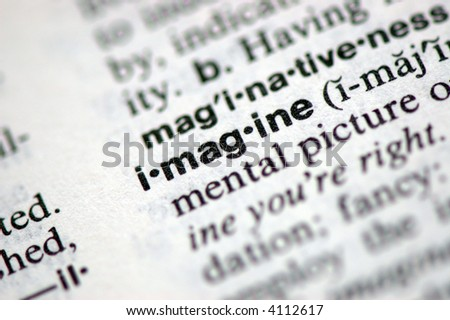 """A macro shot of the word """"Imagine"""" from the dictionary - stock photo"""