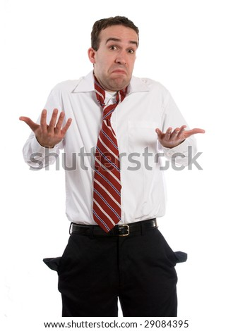A man holding up his hands showing he has no money, isolated against a white background