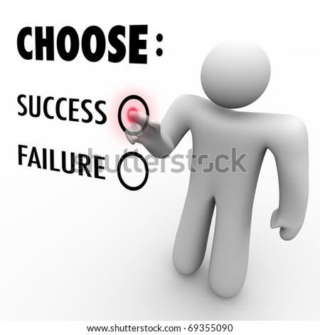 A man presses a button beside the word Success when asked to choose between being successful and a failure - stock photo