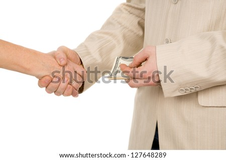 a man takes a bribe, and shake hands isolated on white background - stock photo