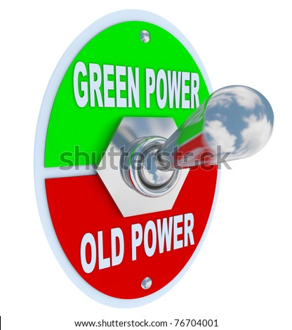 A metal toggle switch with plate reading Green Power and Old Power, flipped into the Earth friendly energy position, symbolizing the decision to be mindful of environmentally responsible fuel - stock photo