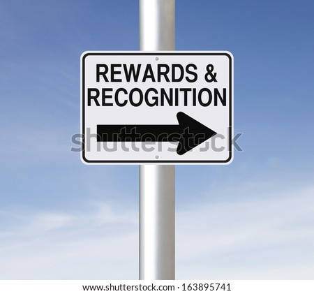 A modified one way road sign on Rewards and Recognition  - stock photo