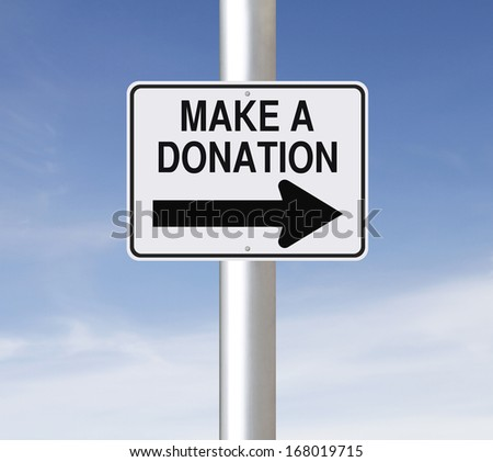 A modified one way sign indicating Make A Donation  - stock photo