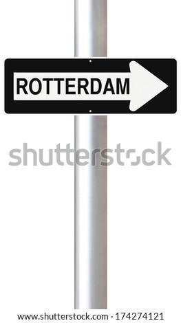 A modified one way sign indicating Rotterdam (Netherlands)  - stock photo