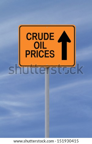 A modified one way sign on the increase of crude oil prices   - stock photo
