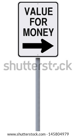 A modified one way street sign indicating Value for Money  - stock photo