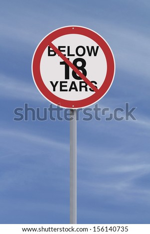 A modified road sign indicating an age restriction
