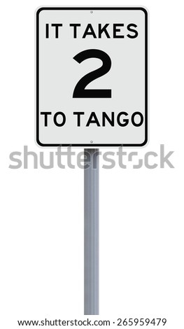 A modified speed limit sign indicating It Takes Two to Tango  - stock photo