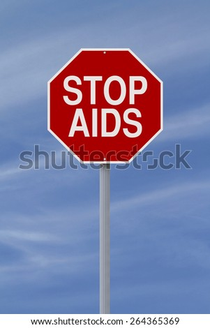 A modified stop sign on AIDS