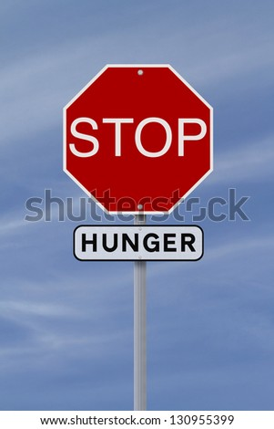 A modified stop sign on the eradication of hunger