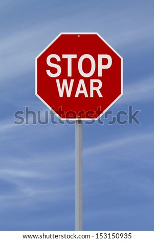 A modified stop sign on War