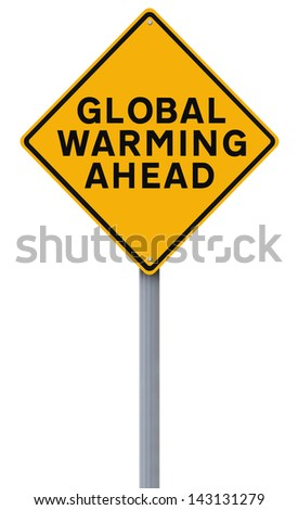 A modified warning sign on Global Warming  - stock photo