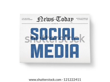 "A newspaper with headline ""Social Media"". Top view shot. Isolated on white. - stock photo"