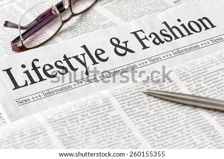 A newspaper with the headline Lifestyle and Fashion - stock photo