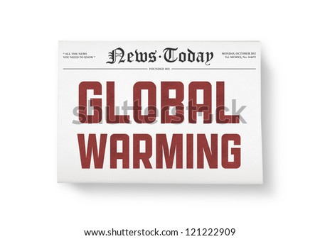 "A newspapers with headline ""Global Warming"". Top view shot. Isolated on white. - stock photo"