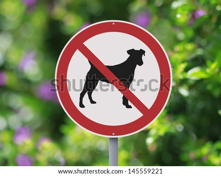 A No Dogs Allowed sign  - stock photo
